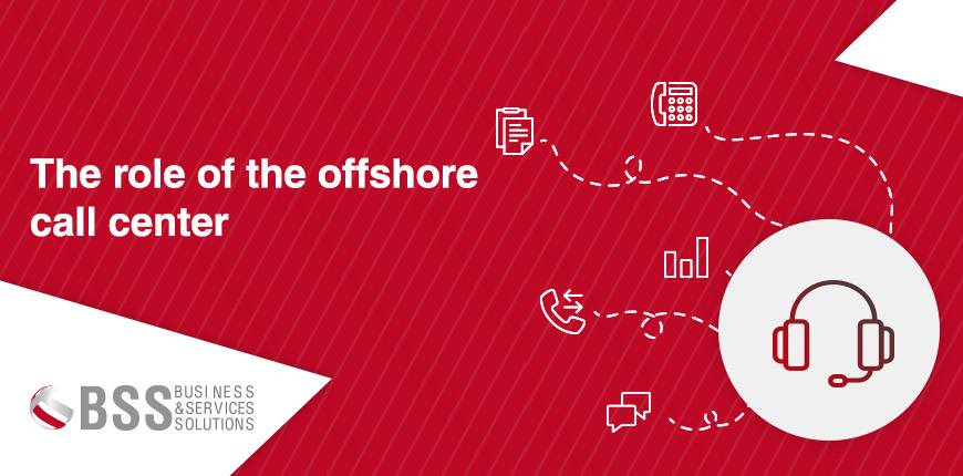 The role of the offshore call center