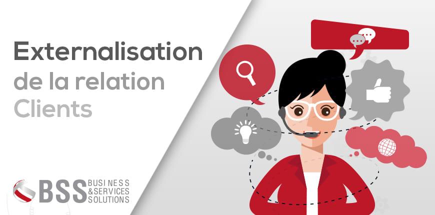 Pourquoi opter pour une externalisation de la gestion relation client ?