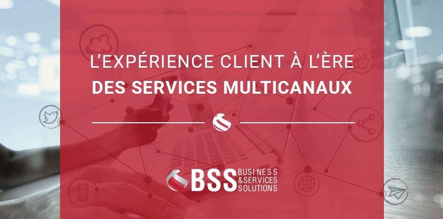 L'expérience client à l'ère des services multicanaux