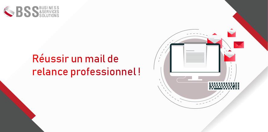 Mail de relance professionnel : les 5 points à retenir en 2019 !